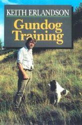 DOPREDAJ/ Gundog Training Autor: Keith Erlandson