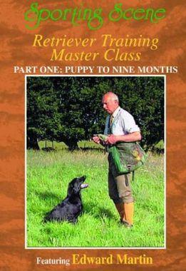 DVD Retriever Training Master Class - Part 1 Puppy to nine months with Edward Martin